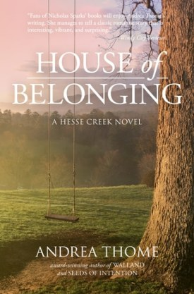 #Excerpt House of Belonging by Andrea Thome @AndreaThome @JKSlitpublicity