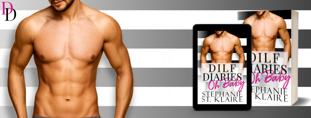 #BlogTour #BookReview DILF Diaries: Oh Baby! by Stephanie St. Klaire @StephStKlaire @InkSlingerPR
