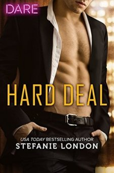#BookReview #HarlequinDARE Hard Deal by Stefanie London @Stefanie_London @HarlequinBooks