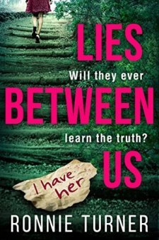 #BlogTour #BookReview Lies Between Us by Ronnie Turner @Ronnie__Turner @HQDigitalUK #LiesBetweenUs #WhereIsBonnie?