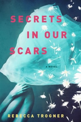 #BlogTour #GuestPost Secrets In Our Scars by Rebecca Trogner @RTrogner @XpressoReads