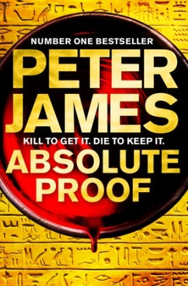 #BookReview Absolute Proof by Peter James @peterjamesuk @PGCBooks @panmacmillan