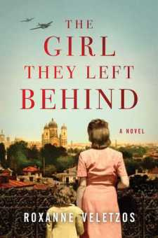 #BookReview The Girl They Left Behind by Roxanne Veletzos @r_veletzos @SimonSchusterCA