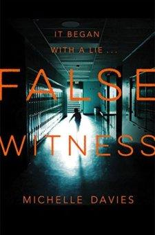 #BookReview False Witness by Michelle Davies @M_Davieswrites @PGCBooks @panmacmillan