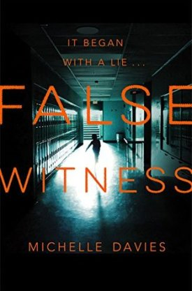 #BookReview False Witness by Michelle Davies @M_Davieswrites @PGCBooks @panmacmillan