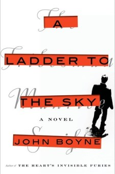 #BookReview A Ladder to the Sky by John Boyne @john_boyne @PenguinRandomCA