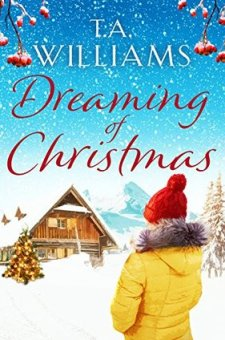 #BlogTour #BookReview Dreaming of Christmas by T.A. Williams @TAWilliamsBooks @canelo_co