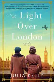 #BookReview The Light Over London by Julia Kelly @The_Julia_Kelly @SimonSchusterCA