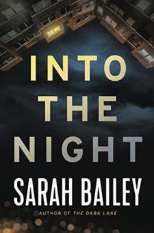 #BookReview Into the Night by Sarah Bailey @sarahbailey1982 @GrandCentralPub