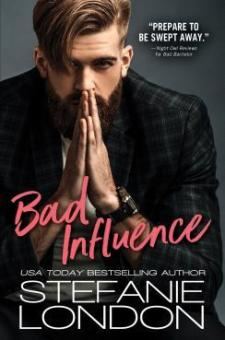 #BookReview Bad Influence by Stefanie London @Stefanie_London @SourcebooksCasa