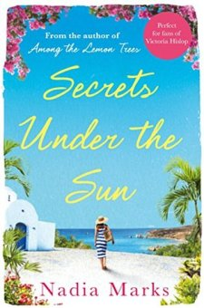 #BookReview Secrets Under the Sun by Nadia Marks @Nadia_Marks @panmacmillan @PGCBooks