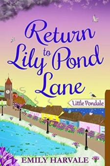 #BookReview #BlogTour Return to Lily Pond Lane by Emily Harvale @emilyharvale @rararesources #LilyPondLane