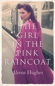 #BlogTour #BookReview The Girl in the Pink Raincoat by Arlene Hughes @alrenehughes @ HoZ_Books
