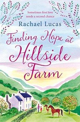 #BookReview Finding Hope at Hillside Farm by Rachael Lucas @karamina @PGCBooks @panmacmillan