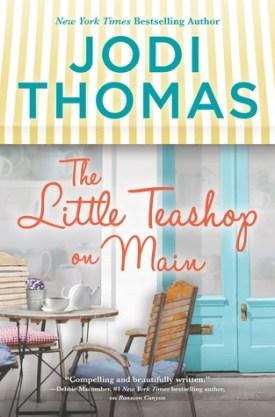 #BookReview The Little Teashop on Main by Jodi Thomas @jodithomas @HarlequinBooks