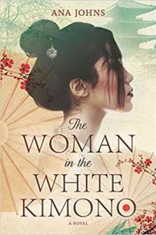 #BookReview The Woman in the White Kimono by Ana Johns @author_AnaJohns @HarperCollinsCa @SavvyReader #SavvyReadathon