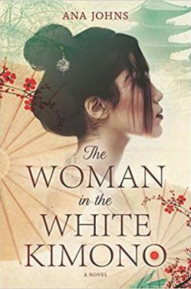 #BookReview The Woman in the White Kimono by Ana Johns @author_AnaJohns @HarperCollinsCa @SavvyReader #SavvyReadathon