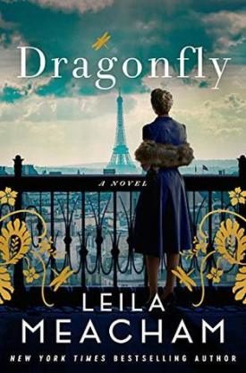 #BookReview #GoodreadsGiveaways Dragonfly by Leila Meacham @LeilaMeacham @GrandCentralPub @HBGCanada @goodreads