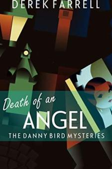 #BlogTour #BookReview #Giveaway Death of an Angel by Derek Farrell #DeathofanAngel @fahrenheitpress @damppebbles #damppebblesblogtours