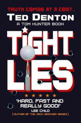 #BlogTour #GuestPost Tight Lies by Ted Denton @UrbaneBooks @LoveBooksGroup #TedDenton #LoveBooksGroupTours