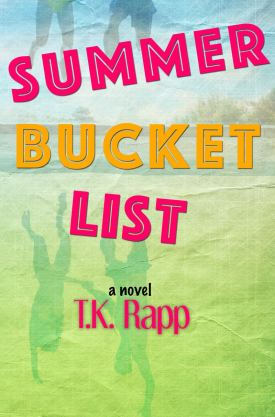 #BookBlitz #Giveaway Summer Bucket List by T.K. Rapp @TKAM78 @XpressoReads