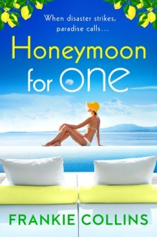 #BookReview Honeymoon for One by Frankie Collins @frankiecollins_ @PortiaMacIntosh @BoldwoodBooks