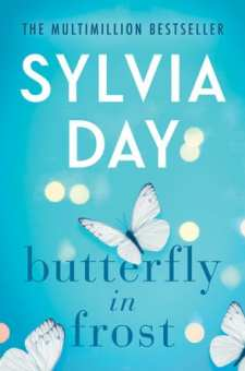 #BlogTour #BookReview #ButterflyinFrost Butterfly in Frost by Sylvia Day @SylDay @AmazonPub @midaspr