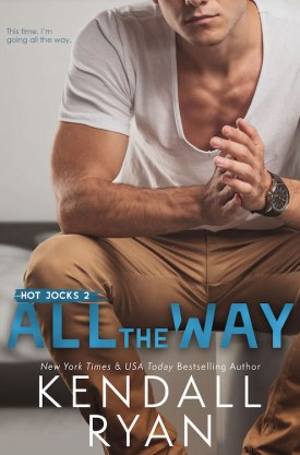 #BlogTour #BookReview All the Way by Kendall Ryan @KendallRyan1