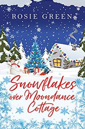 #BookReview #BlogTour Snowflakes over Moondance Cottage by Rosie Green @Rosie_Green1988 @rararesources