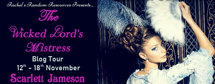 #BlogTour #BookReview The Wicked Lord's Mistress by Scarlett Jameson @rararesources