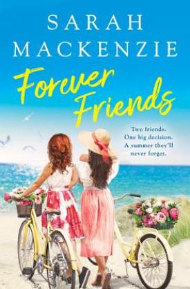#BookReview Forever Friends by Sarah Mackenzie @readforeverpub @GrandCentralPub #foreverfriends