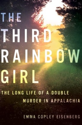 #BookReview The Third Rainbow Girl by Emma Copley Eisenberg @frumpenberg @HachetteUS @HBGCanada