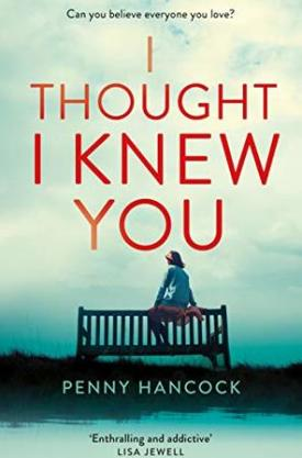 #BookReview I Thought I Knew You by Penny Hancock @Pennyhancock @MantleBooks @PGCBooks