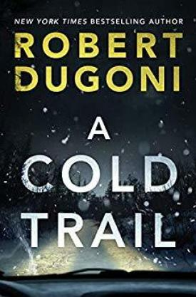 #BookReview A Cold Trail (Tracy Crosswhite #7) by Robert Dugoni @robertdugoni @AmazonPub