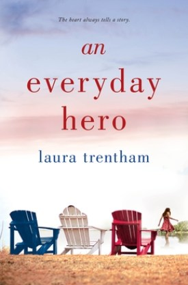 #BlogTour #BookReview #Excerpt An Everyday Hero by Laura Trentham @LauraTrentham @StMartinsPress @smpromance
