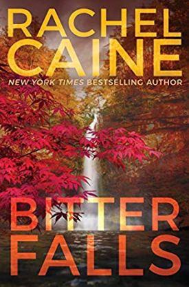 #BookReview Bitter Falls (Stillhouse Lake #4) by Rachel Caine @rachelcaine @AmazonPub @ThomasAllenLTD