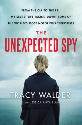 #BookReview The Unexpected Spy by Tracy Walder with Jessica Anya Blau @tracy_walder @JessicaAnyaBlau @StMartinsPress #TheUnexpectedSpy