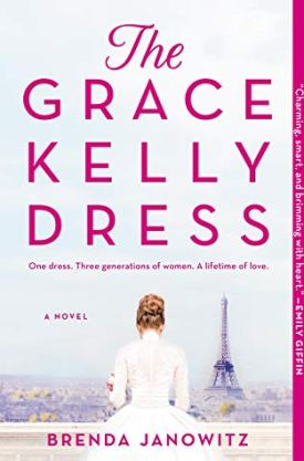 #BlogTour #BookReview #Excerpt The Grace Kelly Dress by Brenda Janowitz @BrendaJanowitz @HarlequinBooks @BookClubbish #TheGraceKellyDress