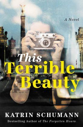 #BookReview This Terrible Beauty by Katrin Schumann @katrinschumann @AmazonPub @LUAuthors #ThisTerribleBeauty