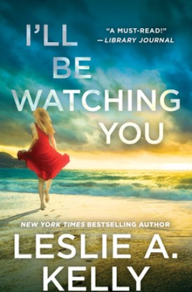 #BookReview I'll Be Watching You by Leslie A. Kelly @lesliekelly @readforeverpub @grandcentralpub #ReadForever #Forever20 #LeslieAKelly #HollywoodHeat