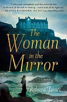#BookReview The Woman in the Mirror by Rebecca James @MinotaurBooks @StMartinsPress