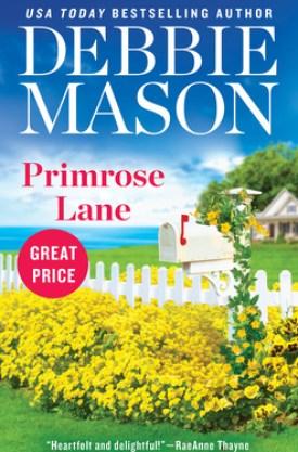 #BookReview Primrose Lane (Harmony Harbor #3) by Debbie Mason @ReadForeverPub @GrandCentralPub #ReadForever #Forever20 #DebbieMason #HarmonyHarbor