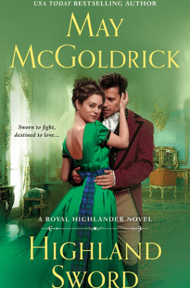 #BookReview Highland Sword (Royal Highlander #3) by May McGoldrick @MayMcGoldrick @smpromance #HighlandSword #smpromance