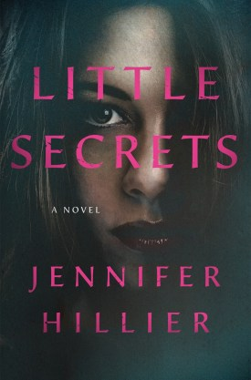#BookReview Little Secrets by Jennifer Hillier @JenniferHillier @MinotaurBooks @StMartinsPress #MinotaurInfluencers