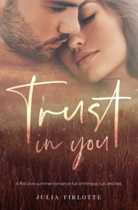 #BlogTour #BookReview Trust in You by Julia Firlotte @juliafirlotte @rararesources #TrustinYou