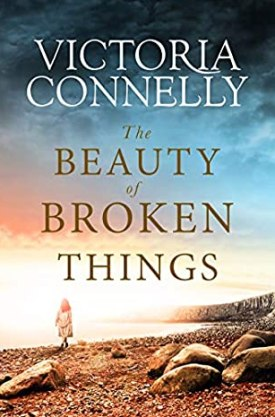 #BookReview #BlogTour The Beauty of Broken Things by Victoria Connelly @VictoriaDarcy @rararesources