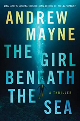 #BookReview The Girl Beneath the Sea by Andrew Mayne @AndrewMayne @AmazonPub