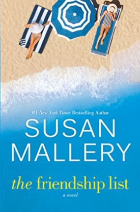 #BookReview The Friendship List by Susan Mallery @SusanMallery @HarlequinBooks #TheFriendshipList #SusanMallery #HarlequinPublicityTeam