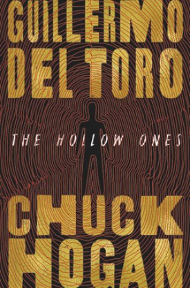 #BookReview The Hollow Ones by Guillermo del Toro & Chuck Hogan @HBGCanada @GrandCentralPub #TheHollowOnes