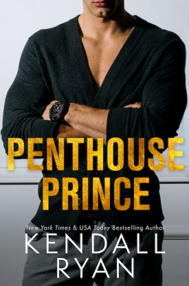 #BlogTour #BookReview Penthouse Prince by Kendall Ryan @KendallRyan1 #PenthousePrince #KendallRyan